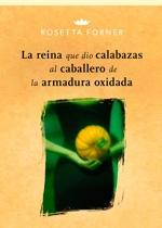 LaReinaQueDioCalabazas