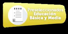 46964 Preseleccionados Educación Básica y Media