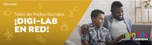 Taller de Redes Sociales ¡DIGI-LAB EN RED!